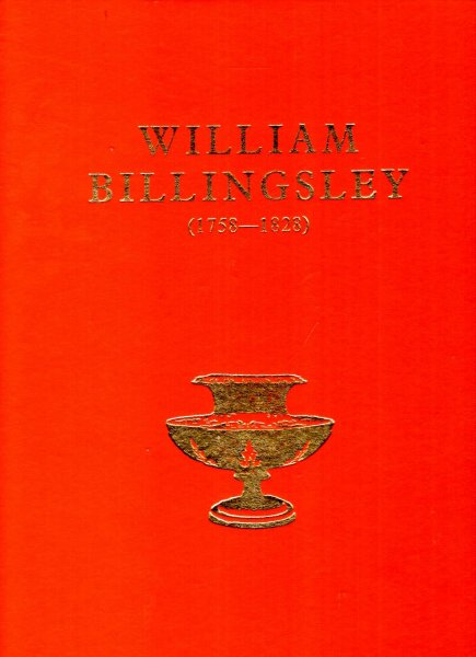 Image for William Billingsley (1758-1828) his outstanding achievements as an artist and porcelain maker
