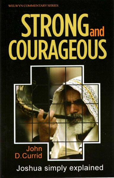 Image for Strong and Courageous - Joshua Simply Explained (Welwyn Commentary Series)