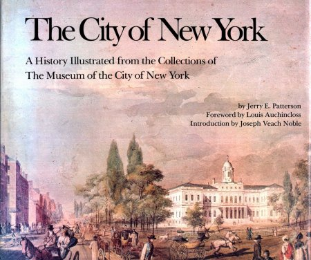 Image for The City of New York :  A History Illustrated from the Collections of The Museum of the City of New York