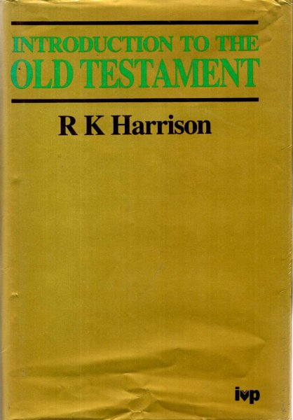 Image for Introduction to the Old Testament with a comprhensive review of Old Testament Studies and a special supplement on the Apocrypha