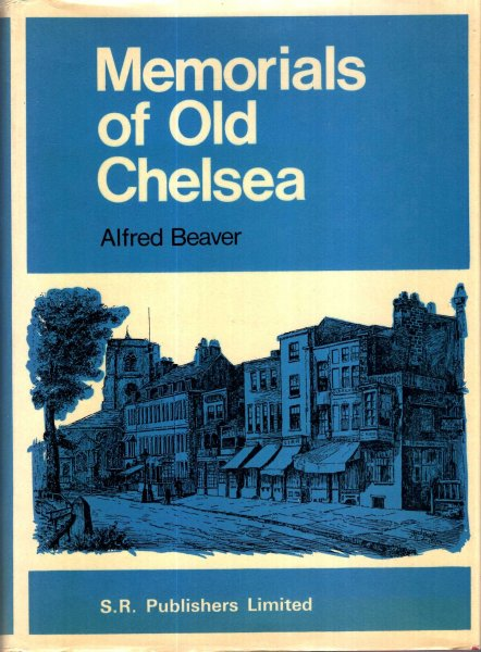 Image for Memorials of Old Chelsea : A New History of the Village of Palaces