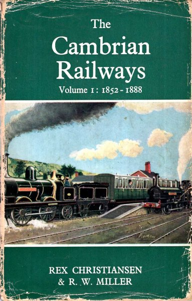 Image for The Cambrian Railways volume I 1852-1888