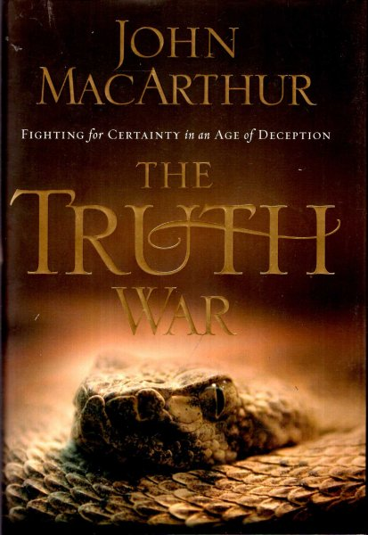 Image for The Truth War : Fighting for Certainty in an Age of Deception