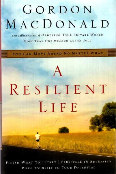Image for A Resilient Life : You Can Move Ahead No Matter What