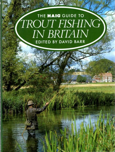 Image for The Haig Guide to Trout Fishing in Britain
