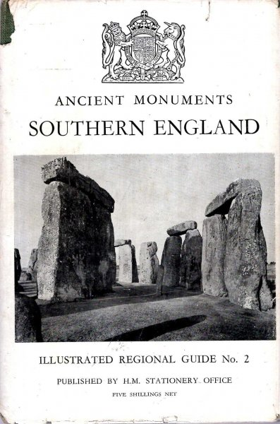 Image for Illustrated Regional Guide to Ancient Monuments volume II : Southern England