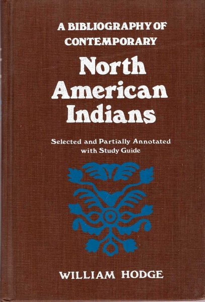 Image for Bibliography of Contemporary North American Indians: Selected and Partially Annotated With Study Guides