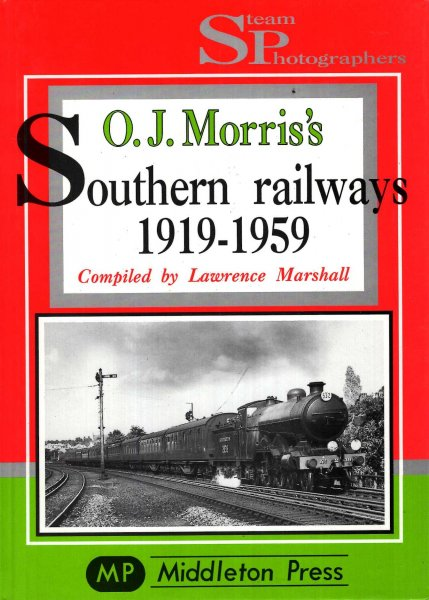 Image for O.J.Morris's Southern Railways, 1919-1959