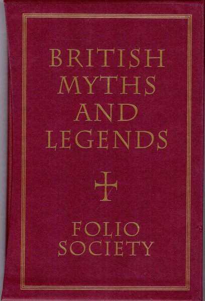 Image for British Myths and Legends (three volumes complete)