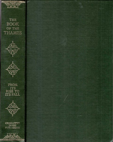 Image for The Book of the Thames : From Its Rise to Its Fall