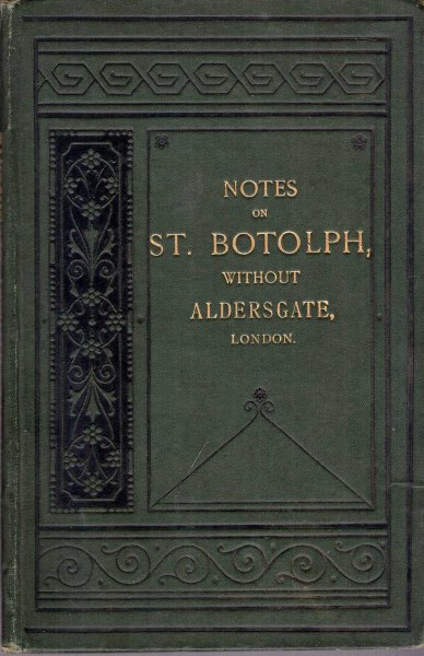 Image for Notes on St Botolph without Aldersgate, London