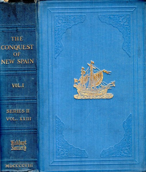 Image for The True History of the Conquest of New Spain, volume I