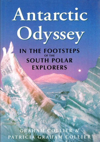 Image for Antarctic Odyssey : In the Footsteps of the South Polar Explorers