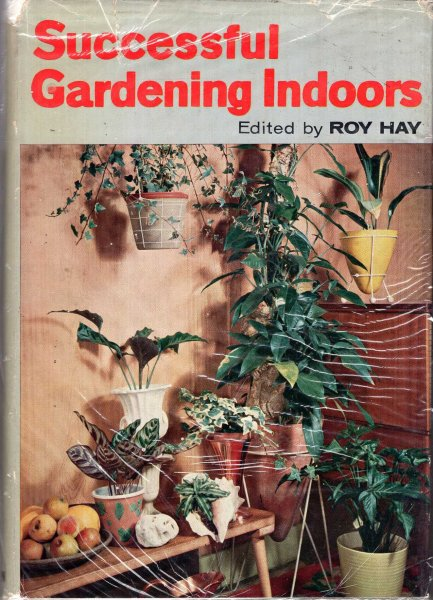 Image for Successful Gardening Indoors