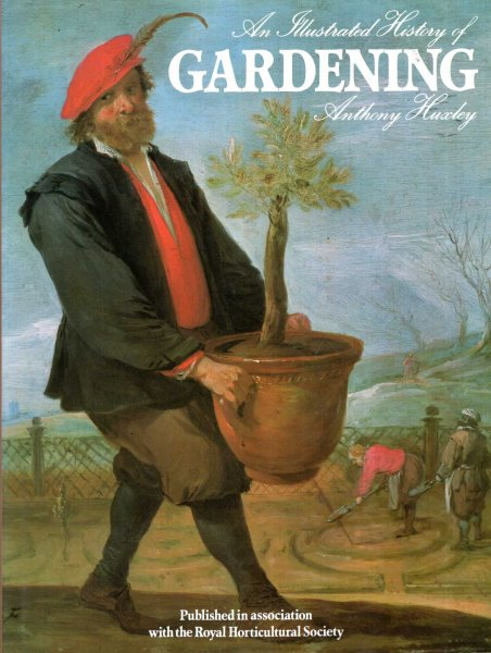 Image for An Illustrated History of Gardening