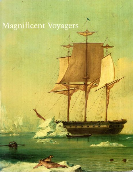 Image for Magnificent Voyagers : The U.S. Exploring Expedition, 1838-1842