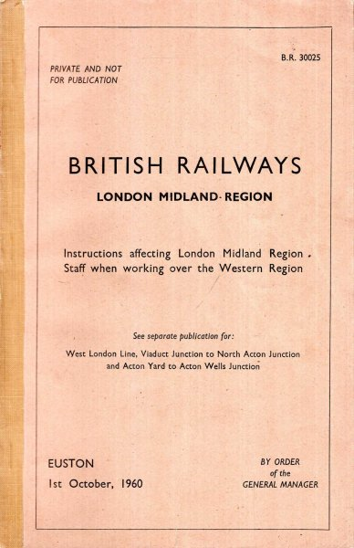 Image for British Railways London Midland Region : Instructions affecting LMR staff when working over the Western Region