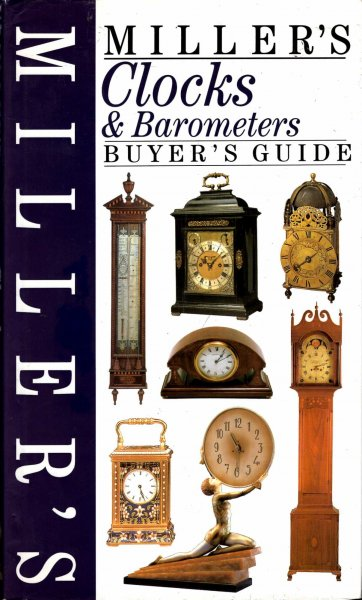 Image for Miller's Clocks & Barometers: Buyer's Guide