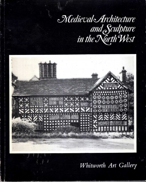 Image for Medieval Architecture and Sculpture in the North West