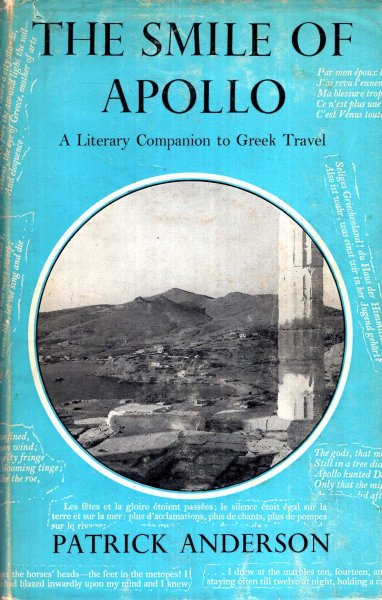 Image for The Smile of Apollo - a literary companion to Greek Travel