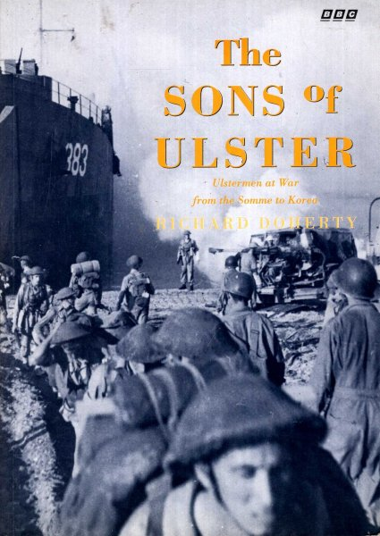 Image for The Sons of Ulster : Ulstermen at War from the Somme to Korea