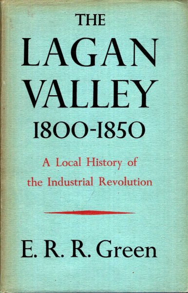 Image for The Lagan Valley 1800-1850 : a local history of the Industrial Revolution