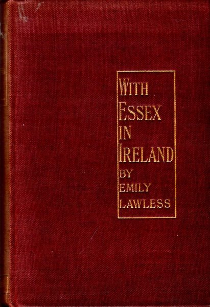 Image for With Essex in Ireland, being extracts from a journal kept in Ireland in 1599 by Henry Harvey