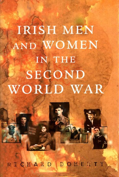 Image for Irish Men and Women in the Second World War