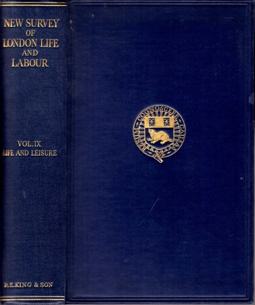Image for The New Survey of London Life & Labour, volume IX: Life and Leisure