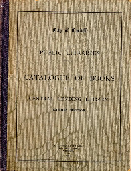 Image for City of Cardiff : Catalogue of Books in the Central Lending Library : Autor Section
