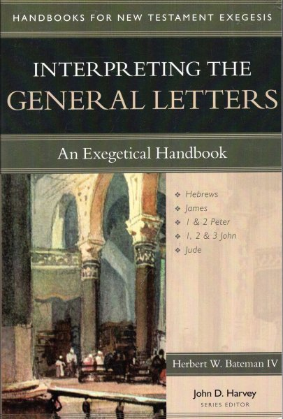 Image for Interpreting the General Letters : An Exegetical Handbook