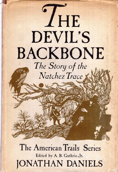 Image for The Devil's Backbone, the story of Natchez Trace