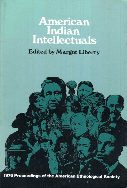 Image for American Indian Intellectuals: 1976  Proceedings of the American Ethnological Society