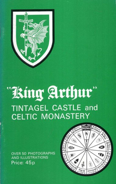 Image for King Arthur : Tintagel Castle and Celtic Monastery