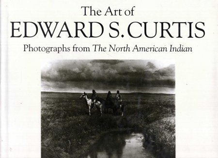 Image for The Art of Edward S. Curtis : Photographs from The North American Indian