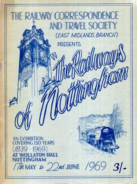 Image for The Railways of Nottingham : an exhibition covering 130 years (1839-1969) at Wollaton Hall