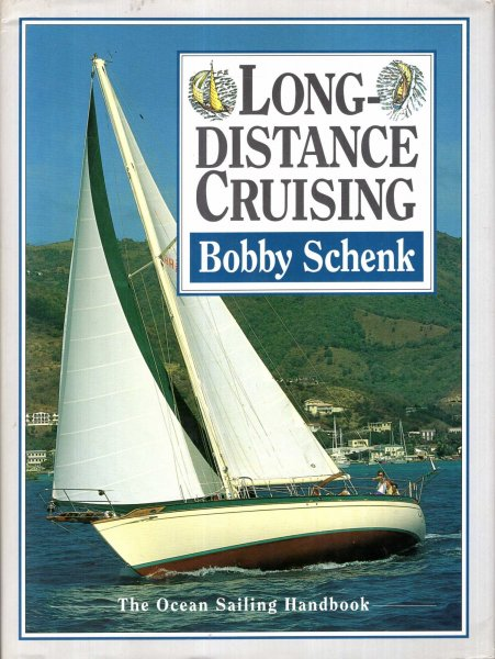 Image for Long Distance Cruising - the Ocean Sailing Handbook