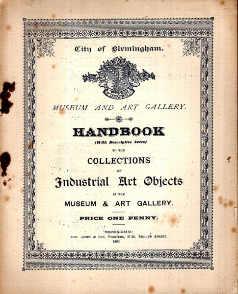 Image for City of Birmingham Handbook (with descriptive Notes) to the Collections of Industrial Art Objects in the Museum and Art Gallery