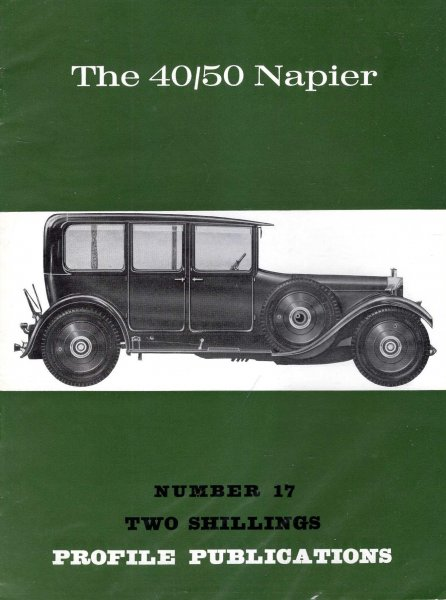 Image for Profile Publications Number 17 : The 40/50 Napier