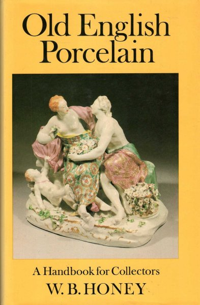 Image for Old English Porcelain : A Handbook for Collectors