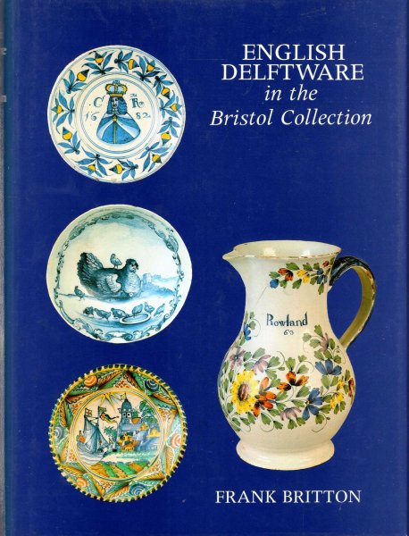 Image for English Delftware in the Bristol Collection