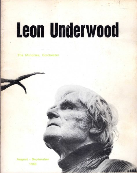 Image for Leon Underwood a retrospective exhibition August - September 1969