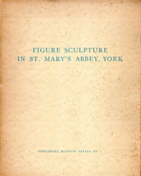 Image for Figure Sculpture in St Mary's Abbey, York