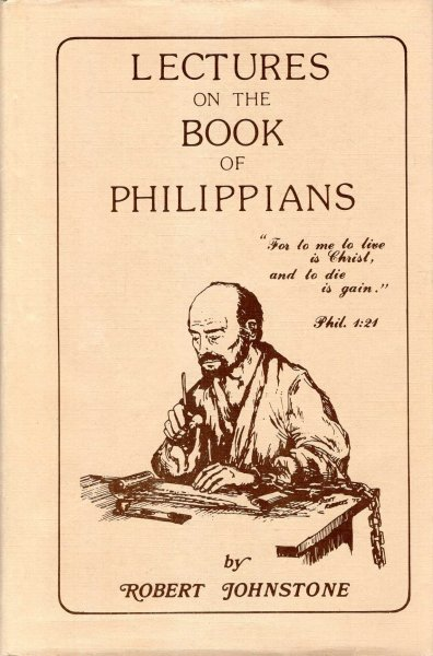 Image for Lectures on the Epistle to the Philippians (Limited Classical Reprint Library)