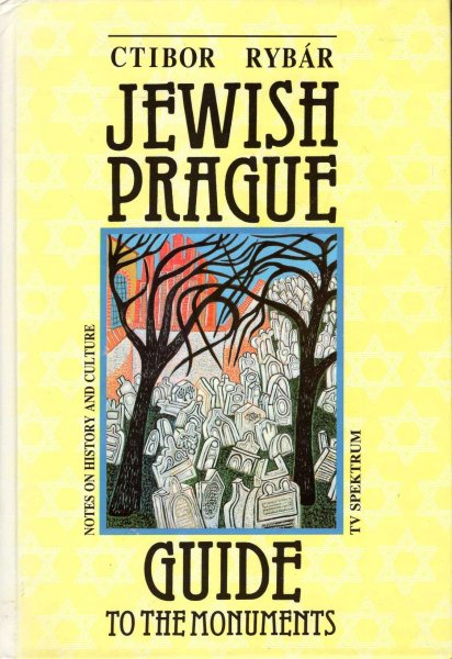 Image for Jewish Prague : Guide to the Monuments : Notes on History and Culture
