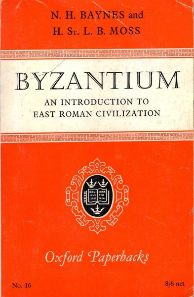 Image for Byzantium - an introduction to east Roman civilization