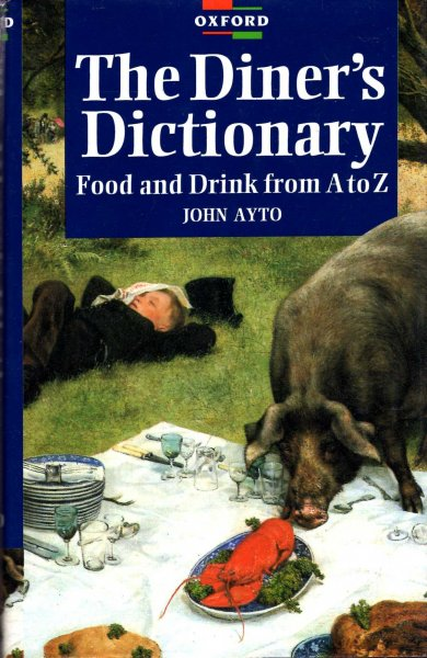Image for The  Diner's Dictionary: Food and Drink From A to Z