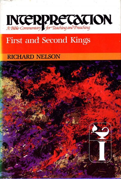 Image for First and Second Kings : Interpretation: A Bible Commentary for Teaching and Preaching