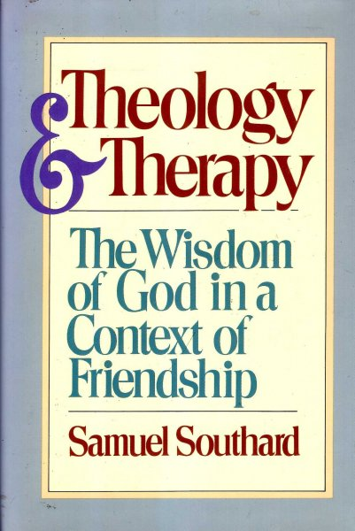 Image for Theology and Therapy: The Wisdom of God in a Context of Friendship