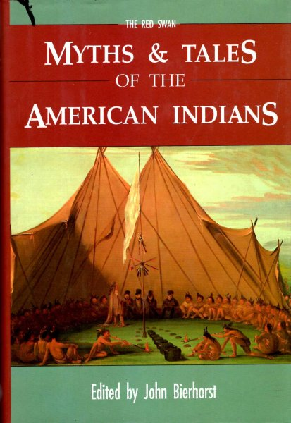 Image for Myths and Tales of the American Indians